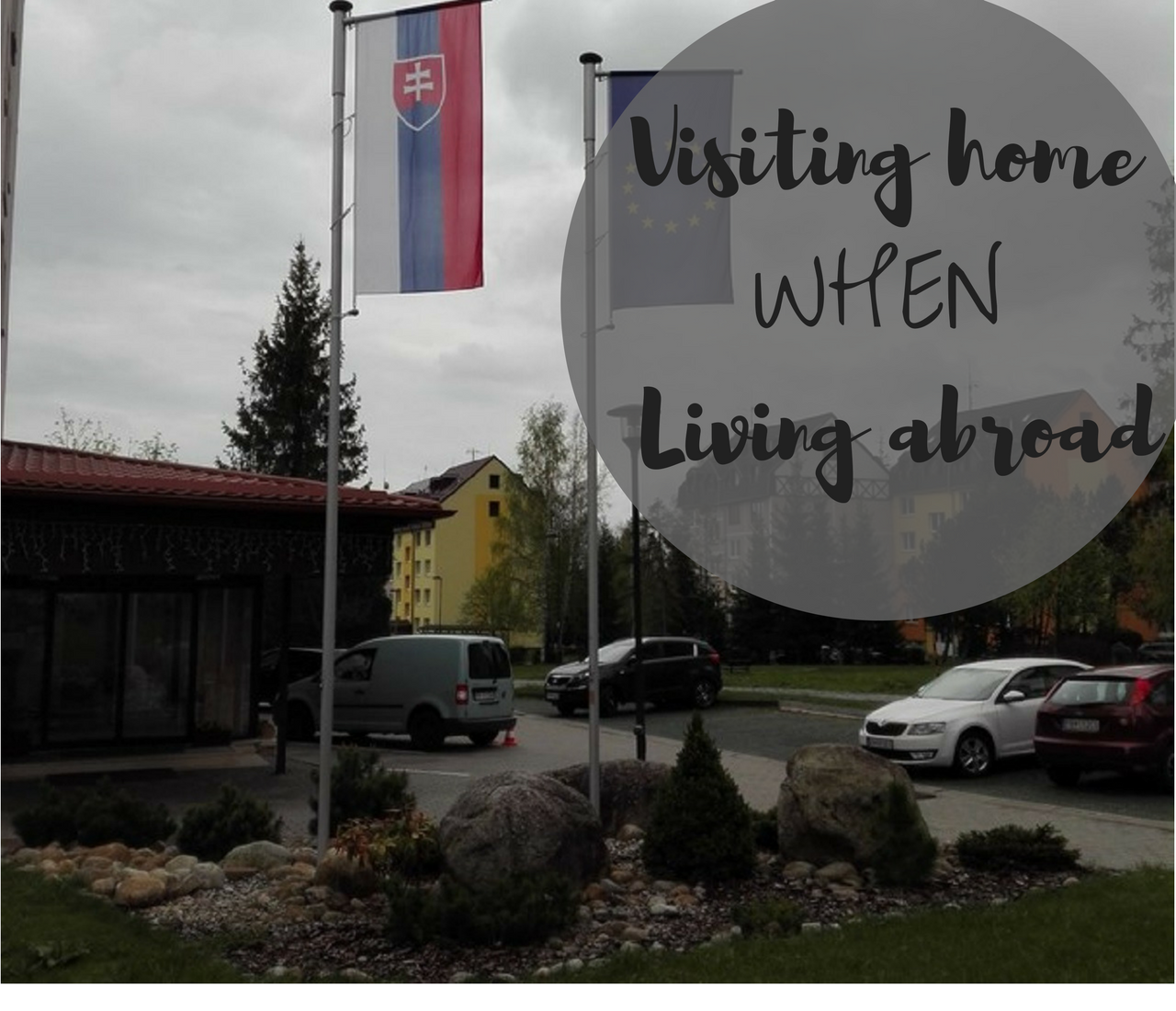 Visiting Home When Living Abroad